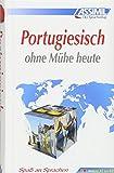 ASSiMiL Selbstlernkurs für Deutsche: Portugiesisch ohne Mühe heute