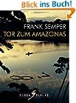 Tor zum Amazonas