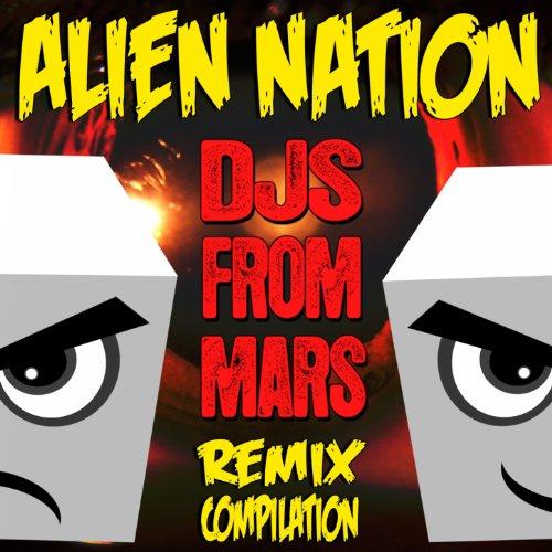 Alien Nation (DJs from Mars Re...