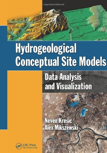 Hydrogeological Conceptual Site Models: Data Analysis and Visualization -