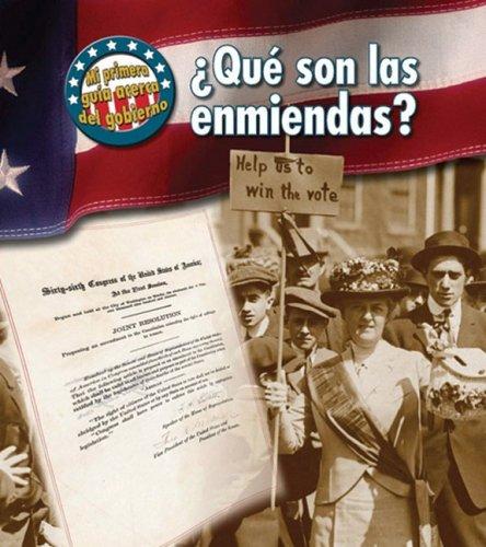 Que son las enmiendas? / What Are the Amendments? (Mi Primera Guia Acerca Del Gobierno / First Guide to Government)
