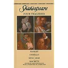 Shakespeare: Four Tragedies: Hamlet/Othello/King Lear/Macbeth (Bantam Classics) by William Shakespeare (1988-01-01)