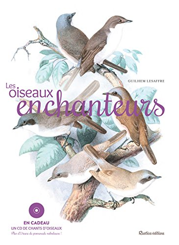 Les oiseaux enchanteurs (1CD audio)