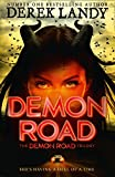 Demon Road 01 (The Demon Road Trilogy, Band 1)