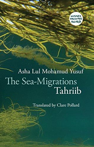 The Sea-migrations: Tahriib por Asha Lul Mohamud Yusuf