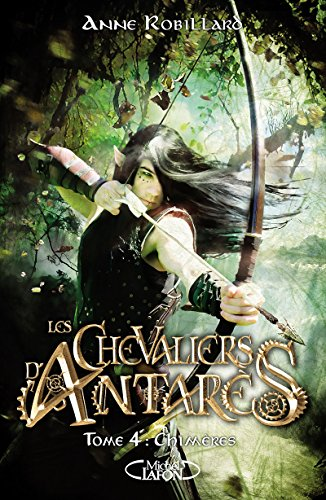 Les chevaliers d'Antars - tome 4 Chimres (4)
