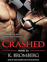 Crashed (Driven) by K. Bromberg (2014-06-10)