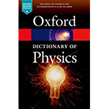 A Dictionary of Physics (Oxford Quick Reference) (English Edition)