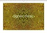Signes d'eau (Calendrier mural 2018 DIN A3 horizontal): Gouttes d'eau en 3d (Calendrier mensuel, 14 Pages ) (Calvendo Art)