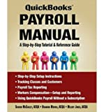 Everything You Need To Know To Manage Your Own Payroll In QuickBooks Managing your own payroll used to be a daunting task. But not any longer! This book is the first comprehensive guide on using QuickBooks to perform all aspects of your company's pay...