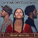Songtexte von Carolina Chocolate Drops - Genuine Negro Jig