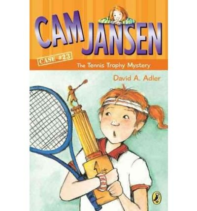 By Adler, David A. ( Author ) [ Cam Jansen and the Tennis Trophy Mystery By Feb-2005 Paperback
