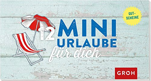 Gutscheinbuch 12 Mini-Urlaube für Dich (Geschenkewelt Life is better at the beach)
