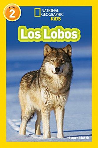 National Geographic Readers: Los Lobos (Wolves) (Libros de National Geographic para ninos) por Laura Marsh