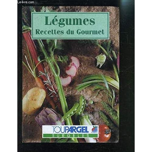 LEGUMES RECETTES DU GOURMET