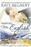 Marrying Mr. English: The English Brothers #0.5 (The Blueberry Lane Series) (English Edition)