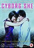 Cyborg She [DVD] [2008]