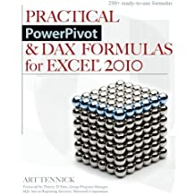 Practical PowerPivot & DAX Formulas for Excel 2010 by Art Tennick (2010-09-06)