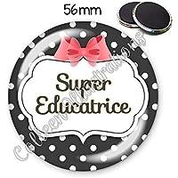 Magnet 56mm Super directrice aimant frigo id/ée cadeau anniversaire no/ël divers th/èmes famille m/édical /école amour