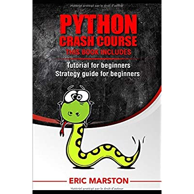 Python Crash Course:  introduction to Programming with Python Coding Language + Python for data analysis: introduction to Programming with Python Coding Language,Crash Course