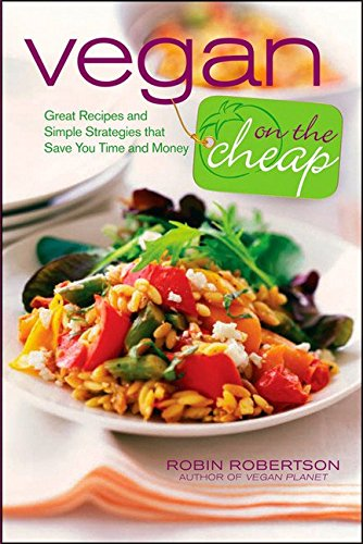 vegan-on-the-cheap-great-recipes-and-simple-strategies-that-save-you-time-and-money