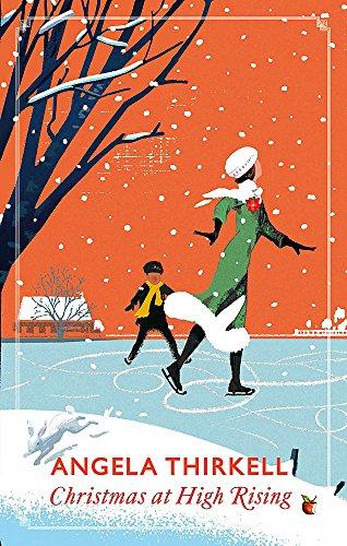 Christmas at High Rising: A Virago Modern Classic (Virago Modern Classics) por Angela Thirkell