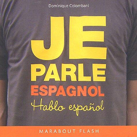 Je parle espagnol