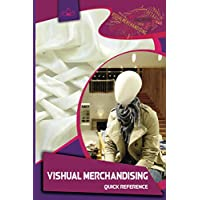 Visual Merchandising: Quick Reference Guide