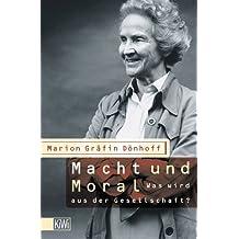 Macht und Moral: Was wird aus der Gesellschaft? (KiWi)