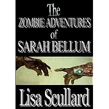 The Zombie Adventures of Sarah Bellum