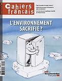 L'environnement sacrifié ? (Cahiers français n°374)