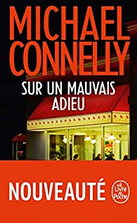 Sur un mauvais adieu par Michael Connelly
