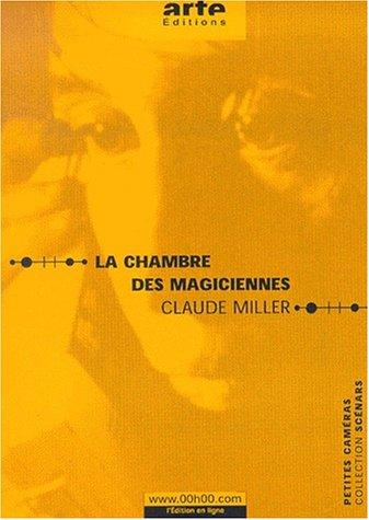La chambre des magiciennes par Claude Miller