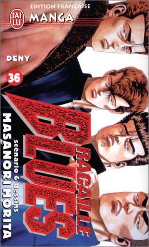 Racaille Blues, Tome 36 : Deny