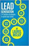 Lead Generation: 21st Century strategies to ignite your sales (English Edition)