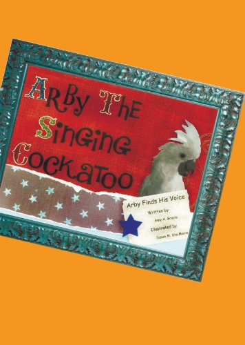arby-the-singing-cockatoo-arby-finds-his-voice-english-edition