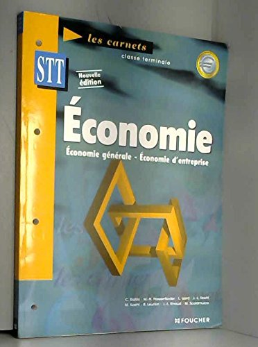 Economie, Terminale STT : Economie générale, économie d'entreprise