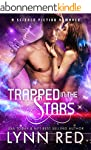 Trapped in the Stars (Sci-fi Military...