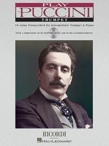 Play Puccini: 10 Arias Transcribed for Trumpet & Piano