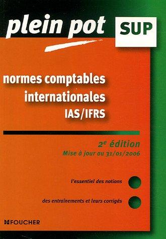Normes comptables internationales IAS/IFRS : Enseignement supérieur, BTS, DUT tertiaires