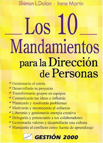 LOS 10 MANDAMIENTOS PARA LA DIRECCION DE PERSONAS