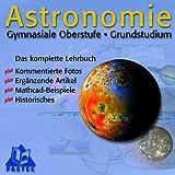 Astronomie, Gymnasiale Oberstufe: Grundstudium.