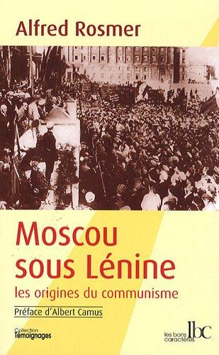 Moscou sous lenine preface d'albert camus