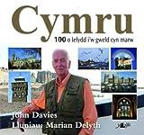 Cymru: Y 100 Lle I'w Gweld Cyn Marw
