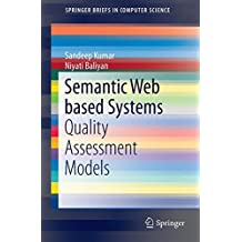 Semantic Web Based Systems: Quality Assessment Models