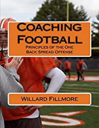 Coaching Football: Principles of the One Back Spread Offense