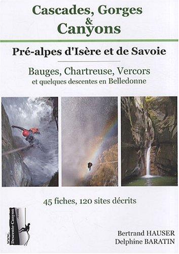 Cascades, Gorges & Canyons Pré-Alpes d'Isère et de Savoie