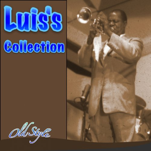 Luis's Collection (58 Hit Songs)