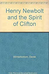 Henry Newbolt and the Spirit of Clifton