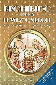 Prohibido leer a Lewis Carroll par Diego Arboleda
